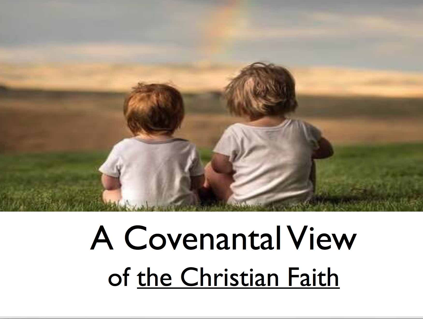 Gregg Strawbridge - A Covenantal View of the Christian Faith (4 mp3s)