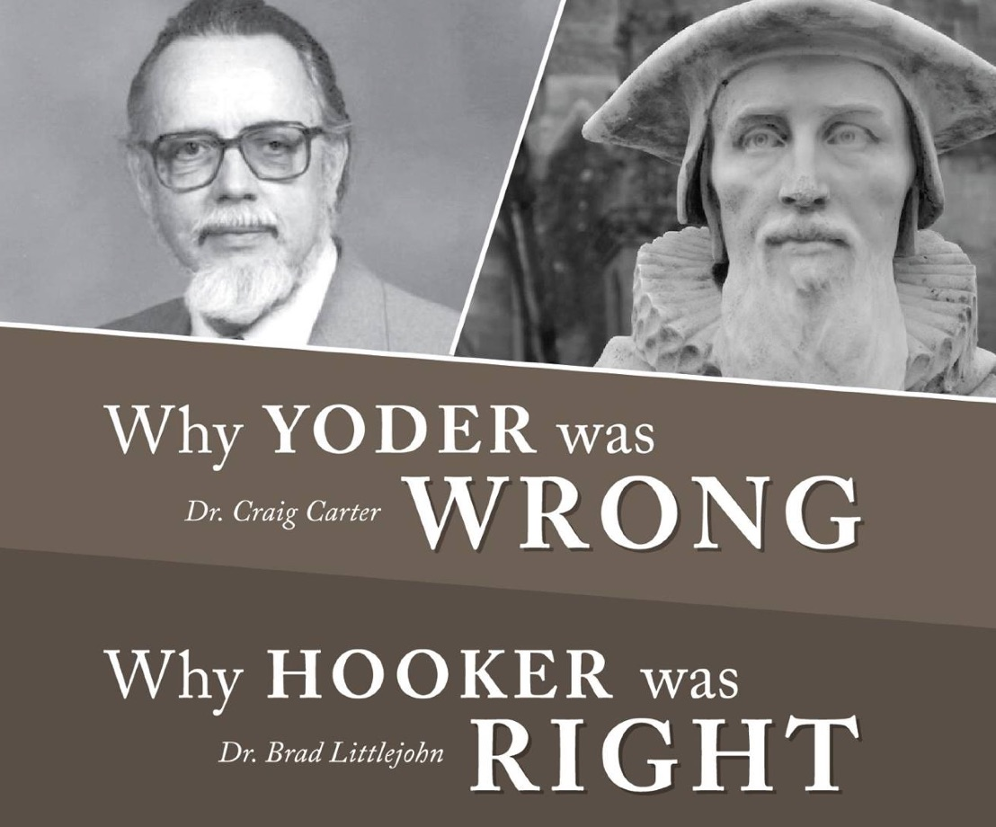 Davenant Trust - Why Yoder was Wrong and Hooker was Right (4 mp3s)